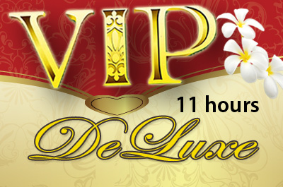 VIP 11 hours Deluxe Package